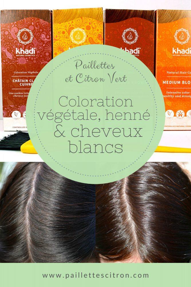 Coloration végétale, henné et cheveux blancs