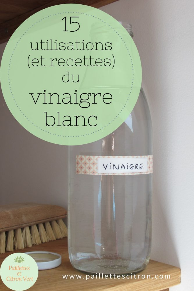 15 utilisations du vinaigre blanc